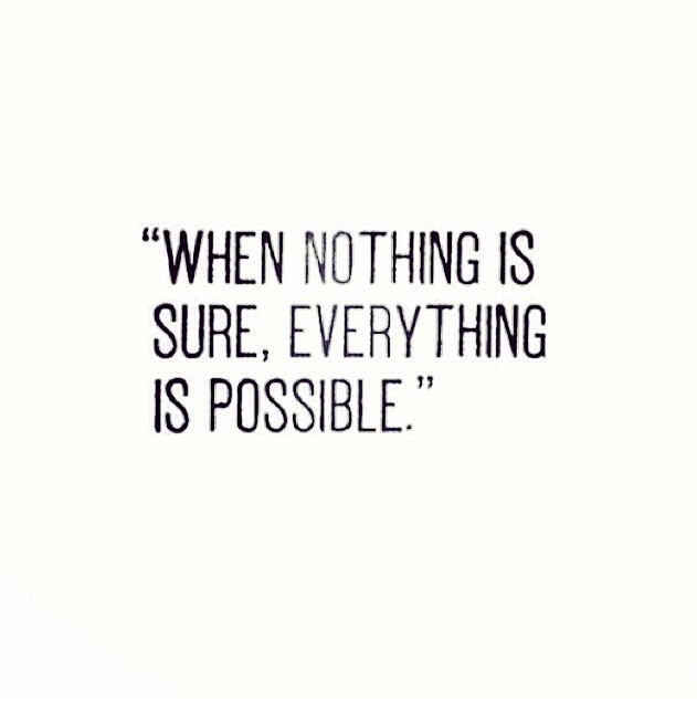 quote about possibility and intentions