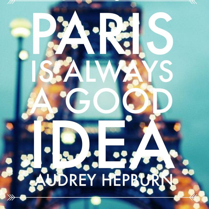 Paris is ALWAYS a good idea (how I manifested my very first trip to Paris)