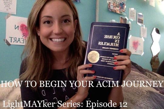 How to begin your ACIM journey
