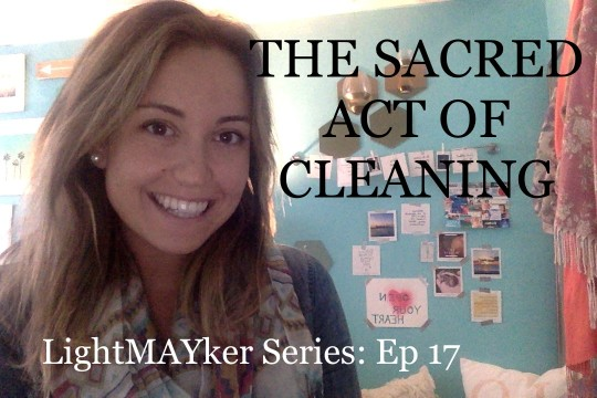The Sacred Art of Cleaning